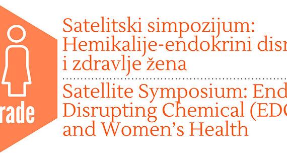 """Najava satelitskog simpozijuma """"Hemikalije – endokrini disruptori i zdravlje žena"""""""