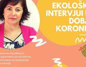 Ekološki intervjui u doba korone: Jasminka Ranđelović, programska koordinatorka Alternative za bezbednije hemikalije