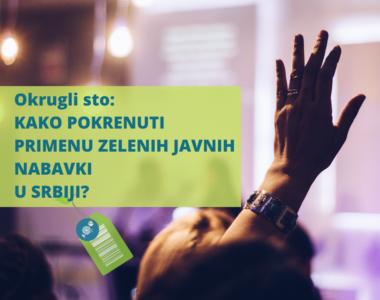 KAKO POKRENUTI PRIMENU ZELENIH JAVNIH NABAVKI U SRBIJI?
